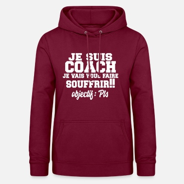 Coach coach,coaching,sport,humour,citations,formes - Sweat à capuche Femme