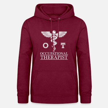 Occupation Occupational Therapy / Occupational Therapist / Gift - Women's Hoodie