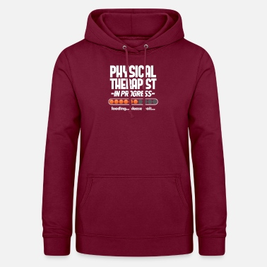 Physiotherapist Physiotherapist Student Medicine Physio Gift - Women's Hoodie