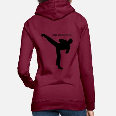 Kick motivation kickboxing kick boxing kick boxing - Sweat à capuche Femme