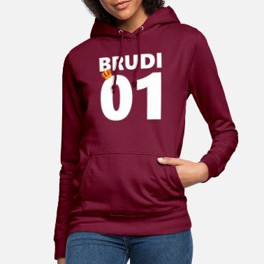 BRUDI brother Bratan's mate - Women's Hoodie