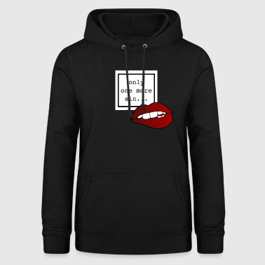 only one more sin ... - Women's Hoodie