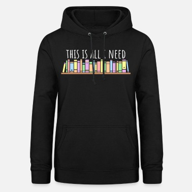 Book Reading - Gift Reader - Bookworm Reading - Women's Hoodie
