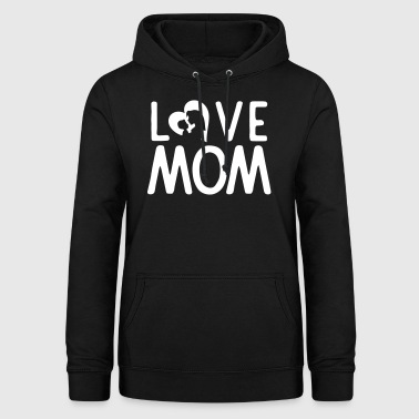 Love Mom - Hettegenser for kvinner