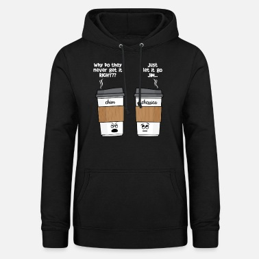 Coffee Wrong Name on Coffee Cup Just Relax Funny Graphic - Women's Hoodie