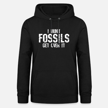 Paleontology Fossil collecting excavating paleontology - Women's Hoodie