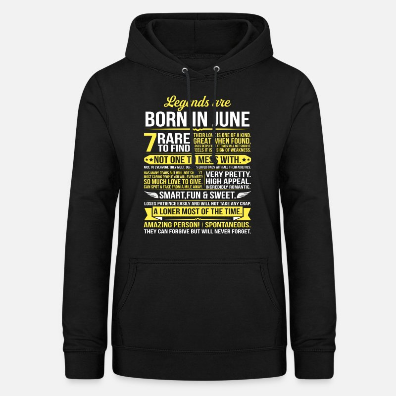 Born Hoodies & Sweatshirts - Legends Are Born In June - Women's Hoodie black