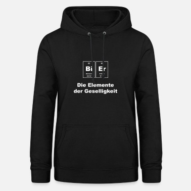 Beer The elements of sociability Chemistry - Women's Hoodie