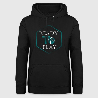 Ready to Play - Frauen Hoodie