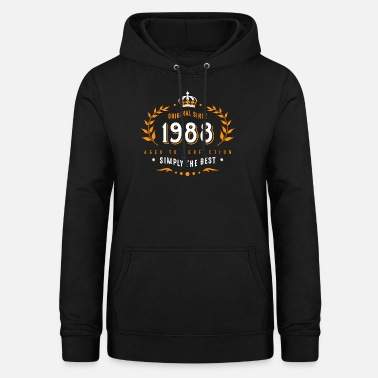 30th Birthday original since 1988 simply the best 30th birthday - Women's Hoodie