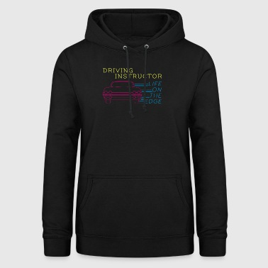 Driving instructor - driving school - driving instructor - gift - Women's Hoodie