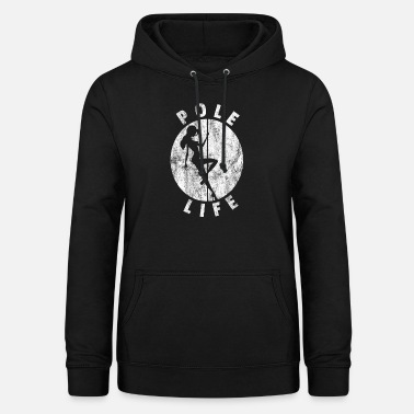 Pole Dance Pole Dancer Poledance Shirt Gift Lap Dance - Women's Hoodie