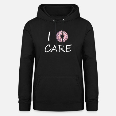 I dont care 3 - Women's Hoodie