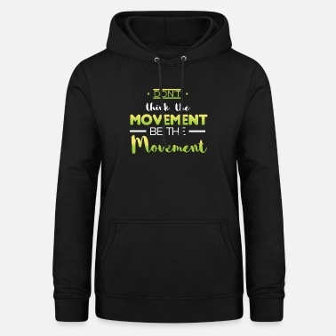 Movement design movement - Frauen Hoodie