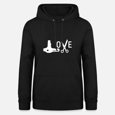 Salon Hairdresser hair dryer scissors Love - Women's Hoodie