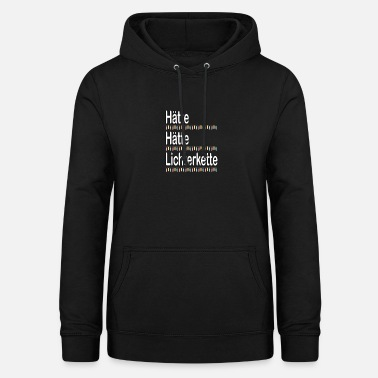 I would have had a fairy lights - Women's Hoodie