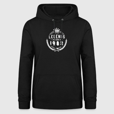 Legends Shirt - Legends are born in 1982 - Women's Hoodie