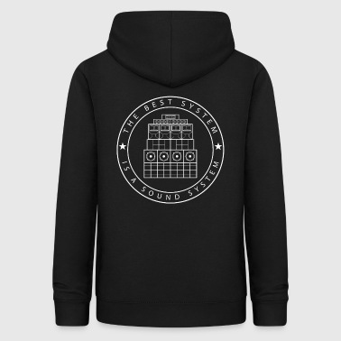 Sound System The Best System is a Sound System - Sudadera con capucha para mujer