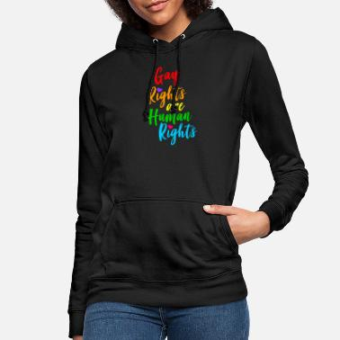 Rights Gay rights are human rights! - Women's Hoodie