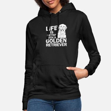 Golden Retriever Golden Retriever Life Gift - Women's Hoodie