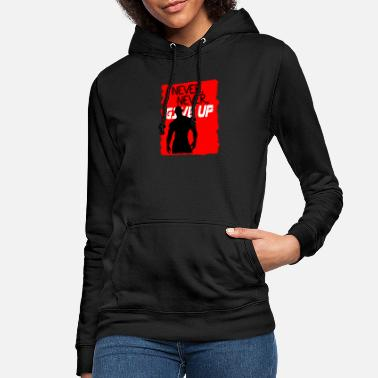 Up Nooit, nooit, Give Up - Vrouwen hoodie