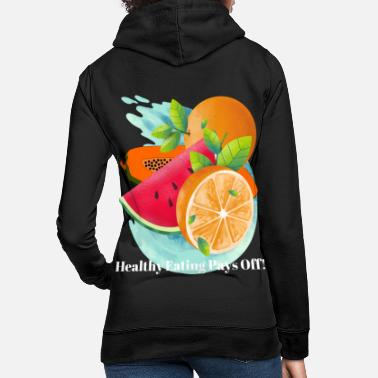 Healthy Eating HEALTHY EATING - Women's Hoodie