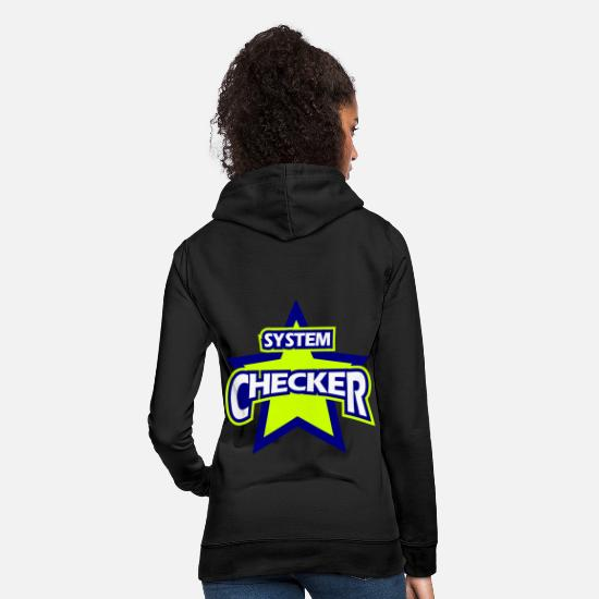 Funny Sayings Hoodies & Sweatshirts - System Checker funny naughty idiot pet name - Women's Hoodie black
