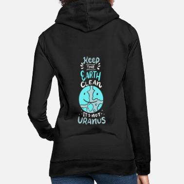 Protection Of The Environment Earth environment environmental protection - Women's Hoodie