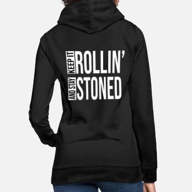 You Rollin' Stoned 19 - Sweat à capuche Femme