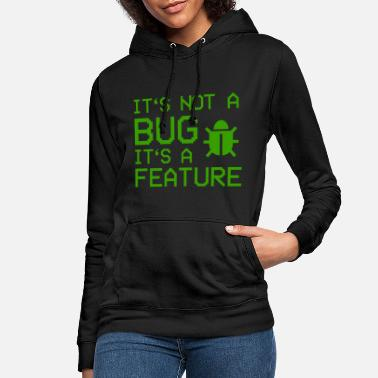 Programmemer It's not a bug, it's a feature - Women's Hoodie