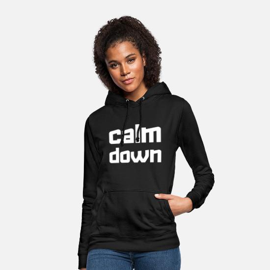 Egoist Hoodies & Sweatshirts - Calm down - Women's Hoodie black