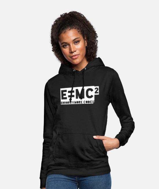Programmemer Hoodies & Sweatshirts - E = mc2 - errors = (more code) 2 - Women's Hoodie black