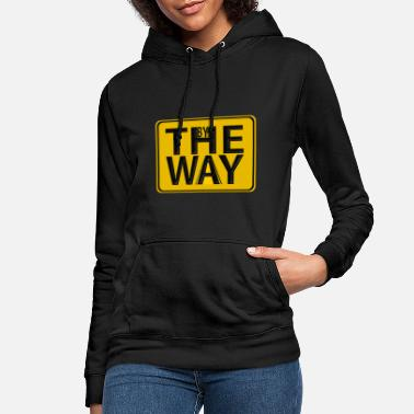 BY THE WAY - Women's Hoodie