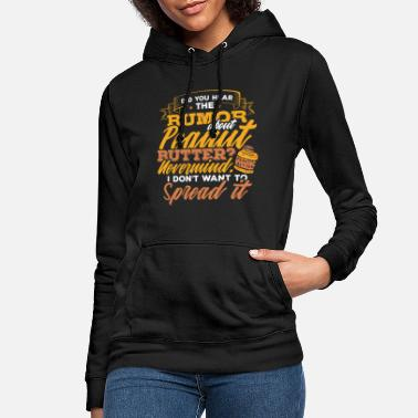 Peanut Butter Peanuts Date Jelly Pregnant Gift - Women's Hoodie
