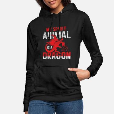 Spirit My Spirit Animal is a Dragon - Frauen Hoodie
