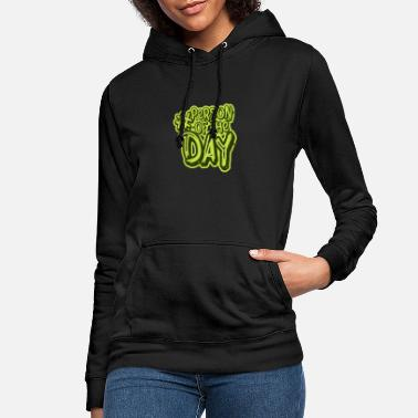 Person Person of the day Best person there is - Women's Hoodie