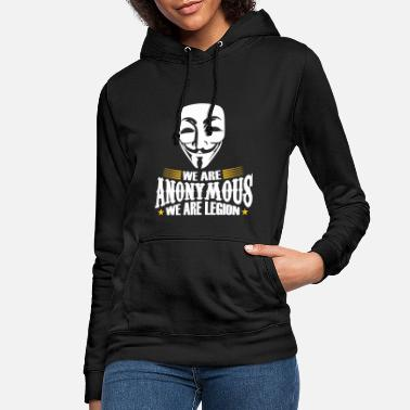 Anonymous we are anynomous we are legion - Frauen Hoodie