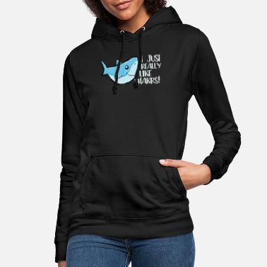I just really like sharks weißer Hai Naturschutz - Frauen Hoodie