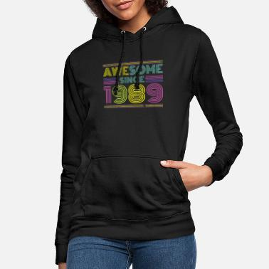 Year Awesome1989 birthday retro vintage 89 birth - Women's Hoodie
