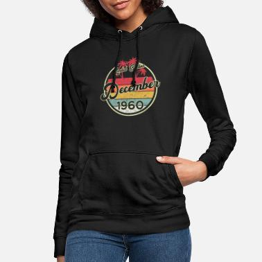 Congratulations Vintage December 1960 60th Birthday 60 Year Gift - Women's Hoodie