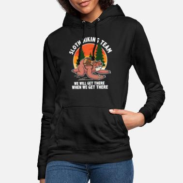 Hiking Funny Sloth Joke When Will We Get There Hiker - Women's Hoodie