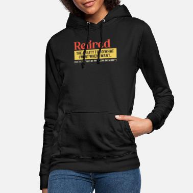 Retired the ability to do what I want when I want - Women's Hoodie
