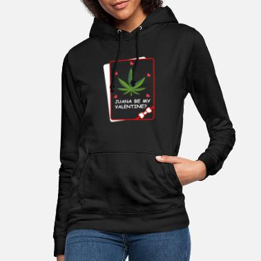 Swag Be my valentine drug addict gift - Women's Hoodie