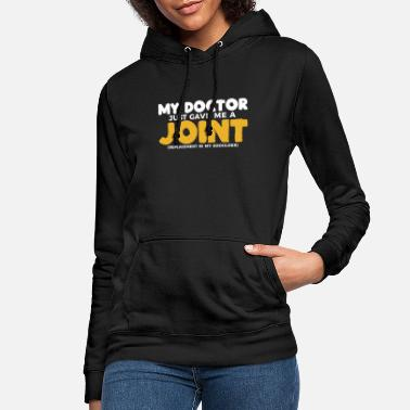 Hip Shoulder Replacement Post New Surgery Gift - Women's Hoodie