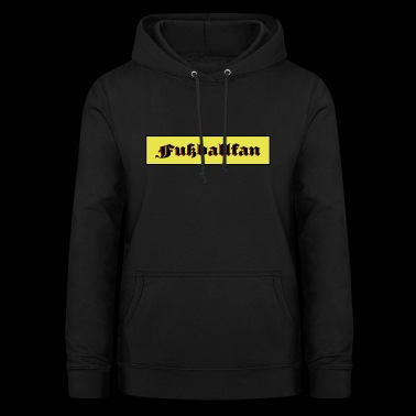 football fan - Women's Hoodie