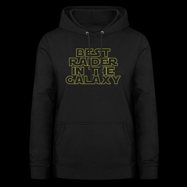 Best Raider in the Galaxy - Women's Hoodie