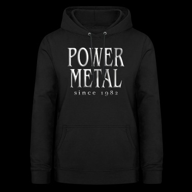 T-shirt Power Metal - Sweat à capuche Femme