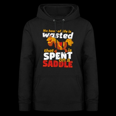 Spend on a Saddle - Women's Hoodie