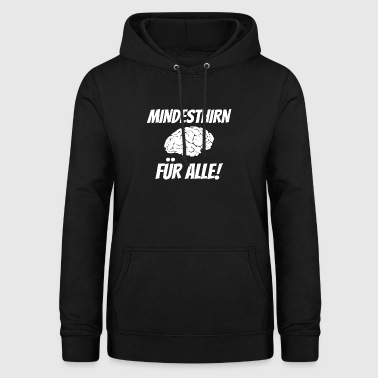 Minimum brain for everyone! - Women's Hoodie