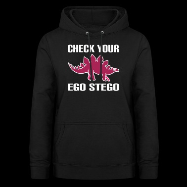 check your ego, stego - Women's Hoodie
